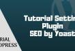 tutorial lengkap plugin seo by yoast terbaru 2018