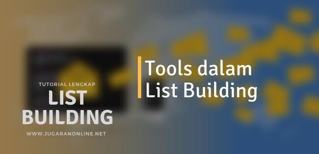 tool dalam list building