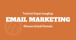 tutorial panduan super lengkap emailmarketing