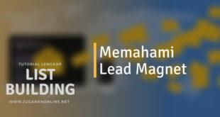 memahami apa itu lead magnet