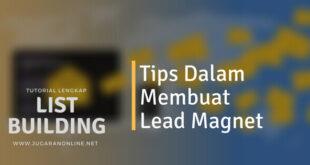 tips jitu dalam membuat lead magnet